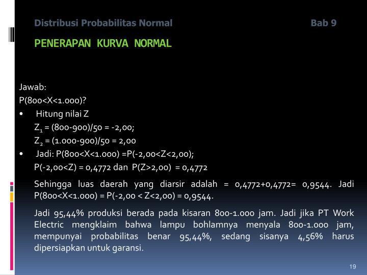 Distribusi Probabilitas Normal                     Bab 9