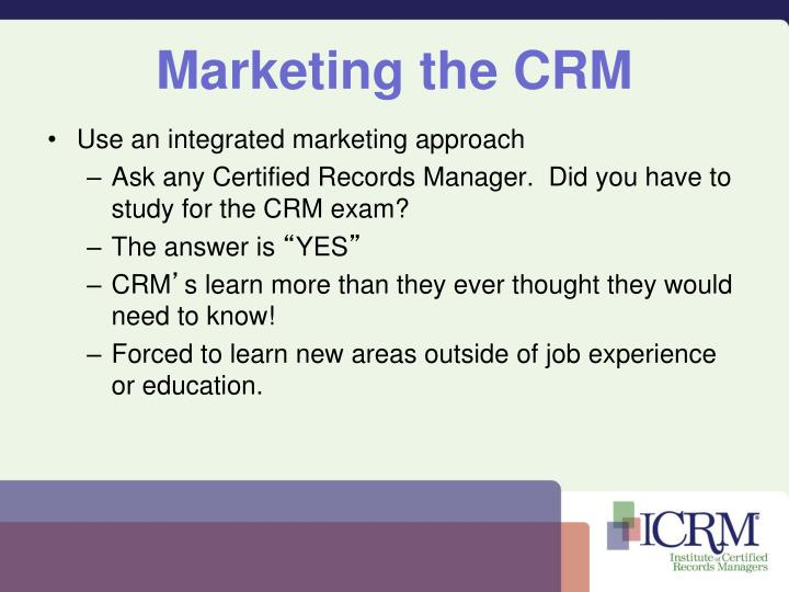 Marketing the CRM