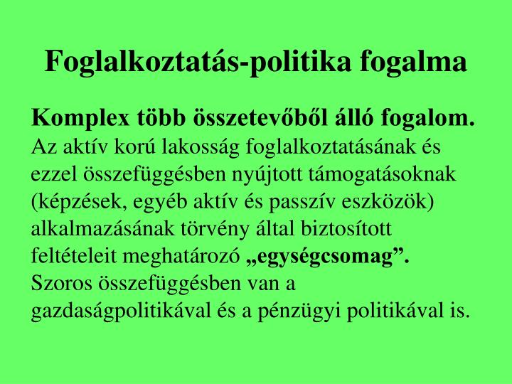 Foglalkoztatás-politika fogalma