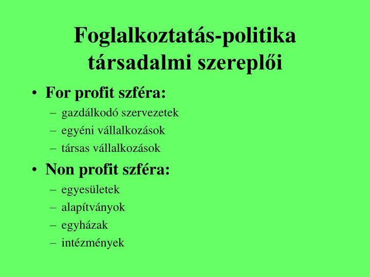 Foglalkoztatás-politika társadalmi szereplői
