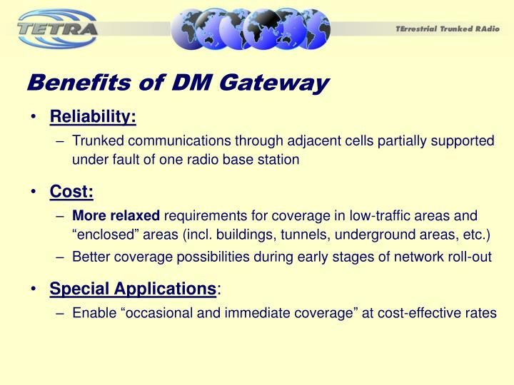 Benefits of DM Gateway