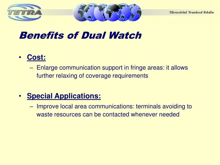 Benefits of Dual Watch