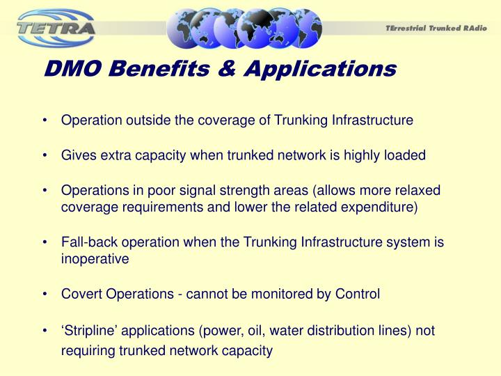DMO Benefits & Applications