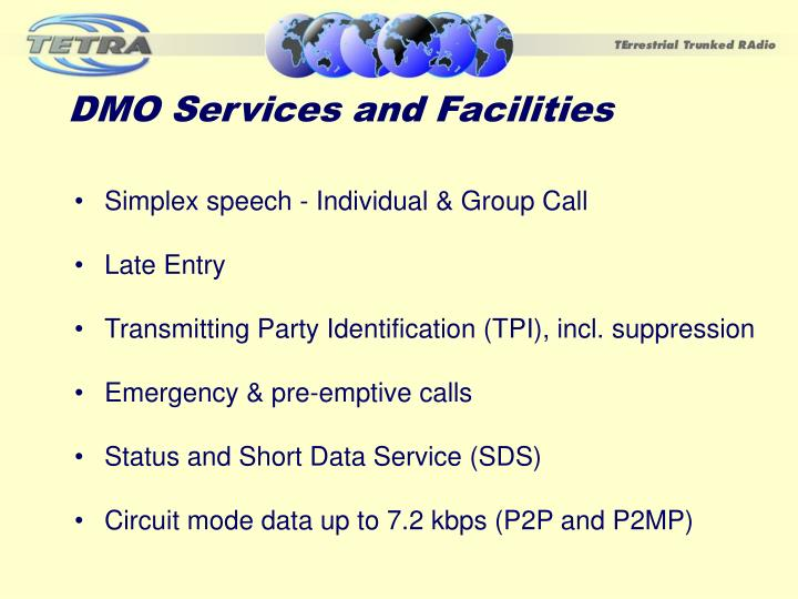 DMO Services and Facilities