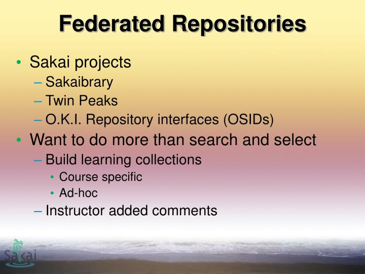 Federated Repositories