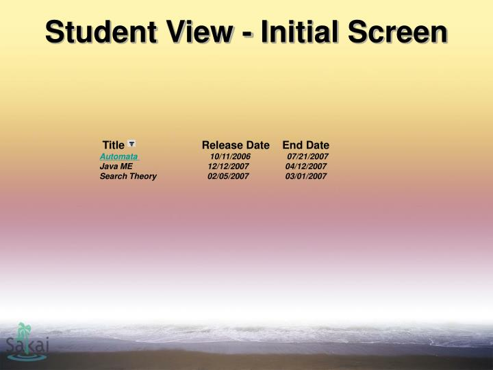 Student View - Initial Screen