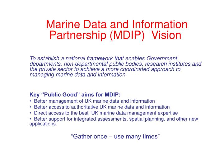 Marine Data and Information Partnership (MDIP)  Vision