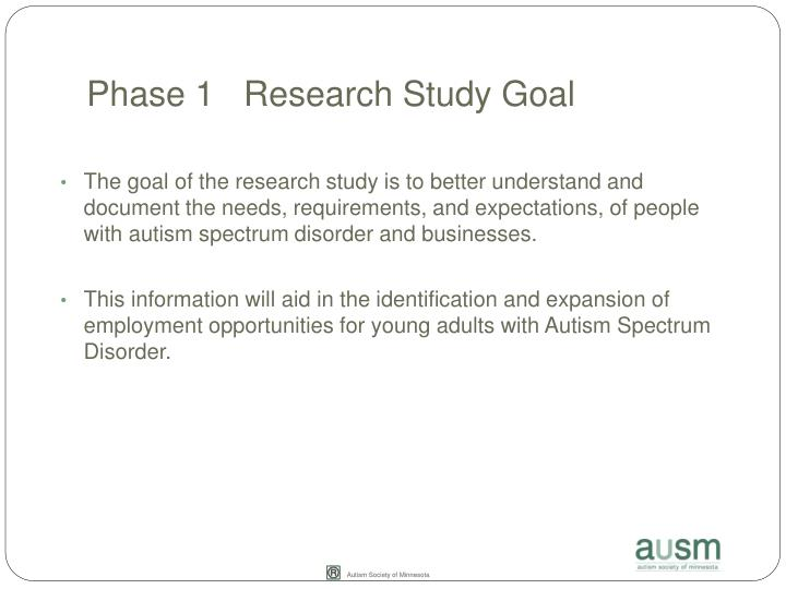 Phase 1   Research Study Goal