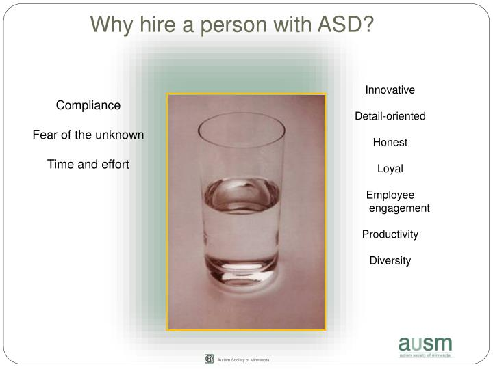 Why hire a person with ASD?