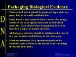 packaging biological evidence1