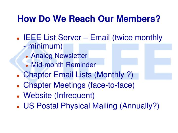 How Do We Reach Our Members?