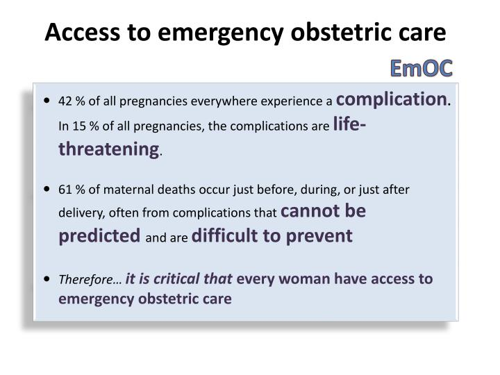 Access to emergency obstetric care