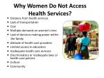why women do not access health services