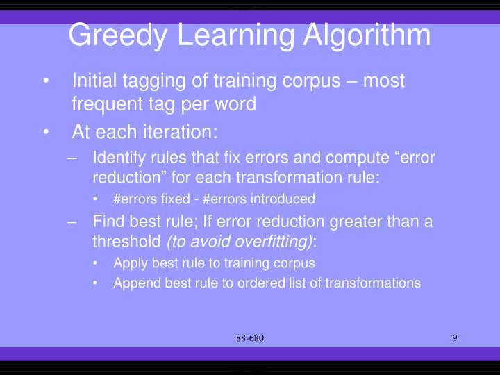 Greedy Learning Algorithm