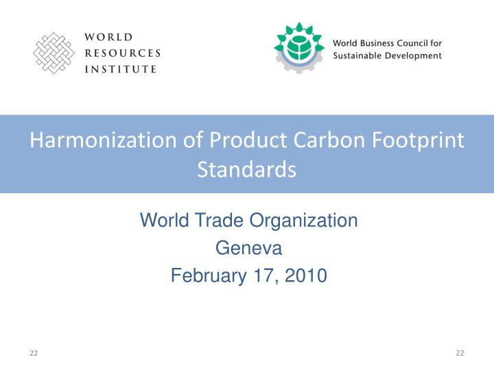 Harmonization of Product Carbon Footprint Standards