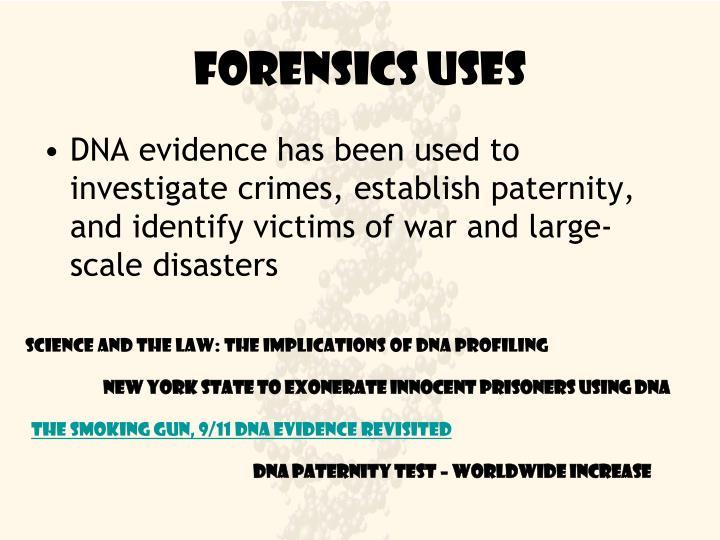 Forensics Uses