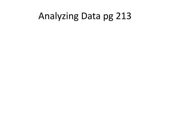 Analyzing Data pg 213