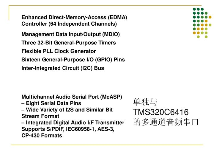 Enhanced Direct-Memory-Access (EDMA)