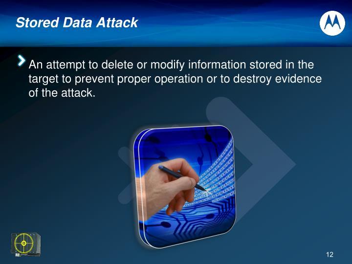 Stored Data Attack