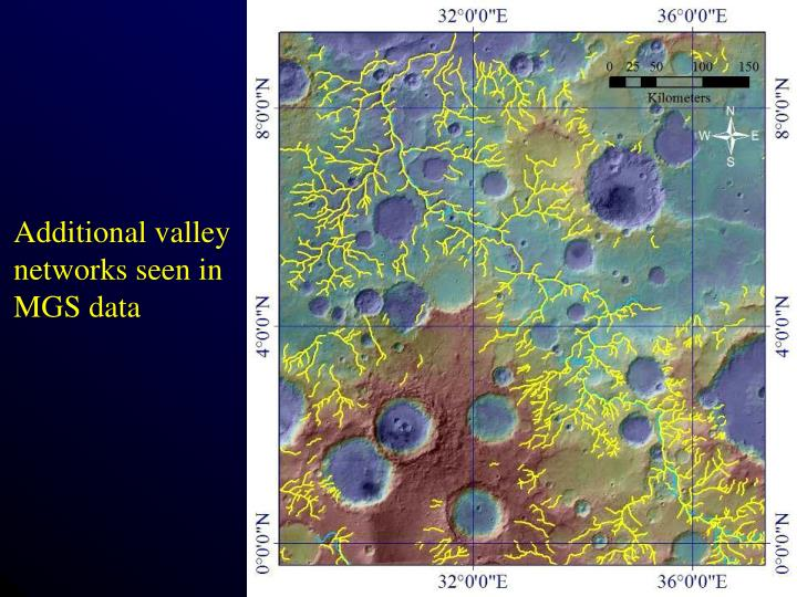Additional valley networks seen in MGS data