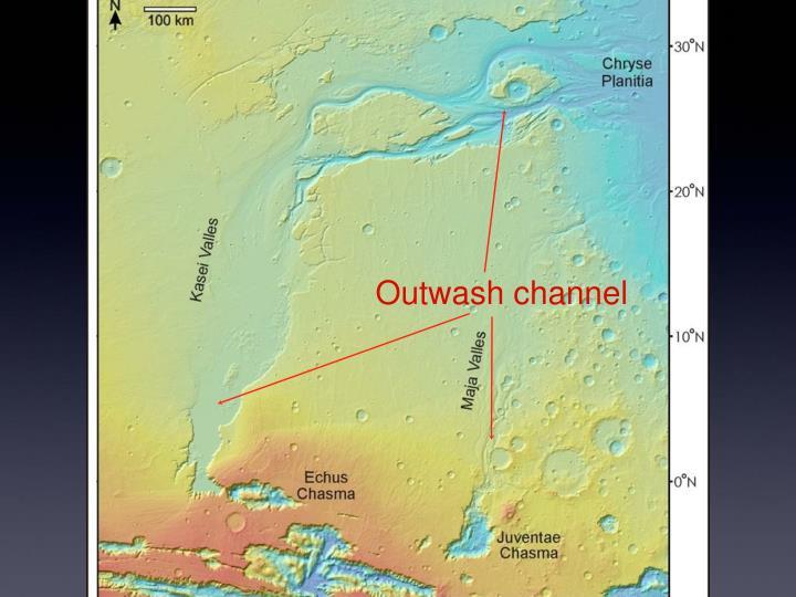 Outwash channel