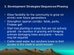 3 development strategies sequences phasing