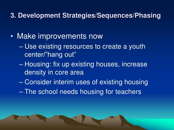 3. Development Strategies/Sequences/Phasing