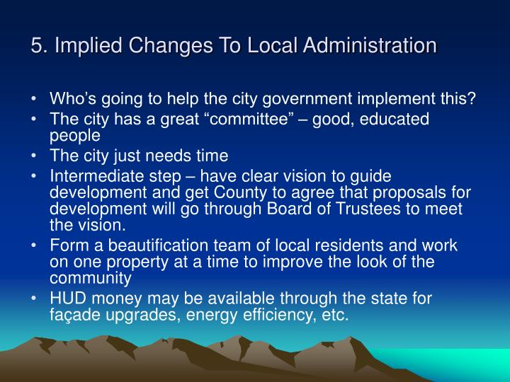 5. Implied Changes To Local Administration