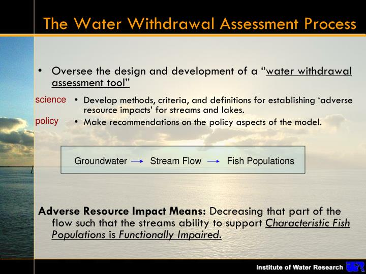 The Water Withdrawal Assessment Process