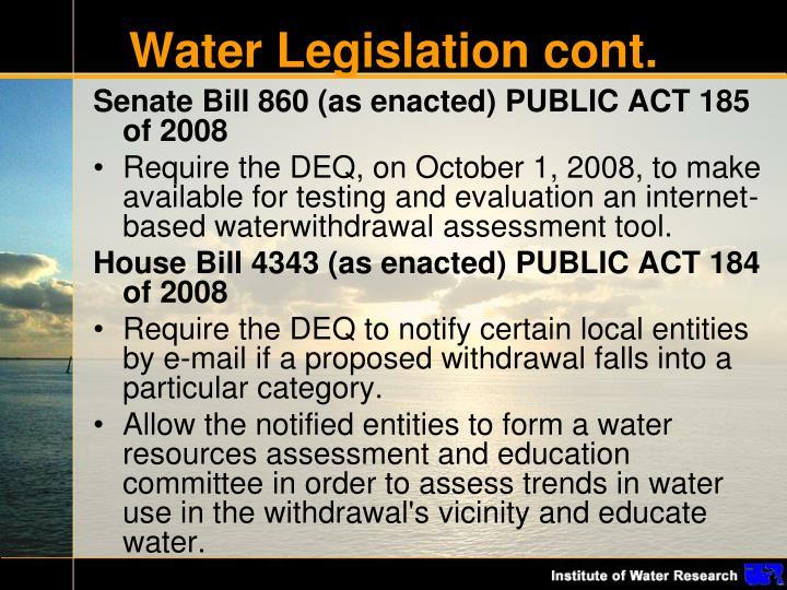 Water Legislation cont.