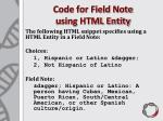 code for field note using html entity