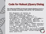code for robust jquery dialog