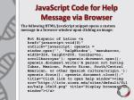 javascript code for help message via browser