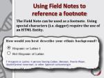 using field notes to reference a footnote