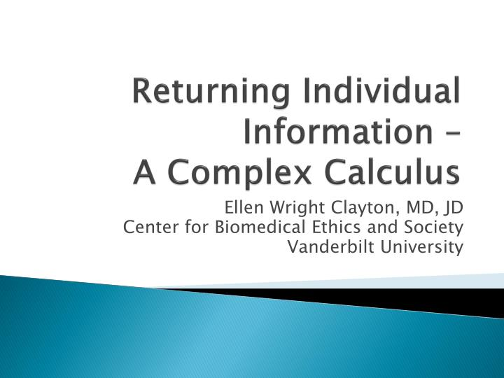 returning individual information a complex calculus