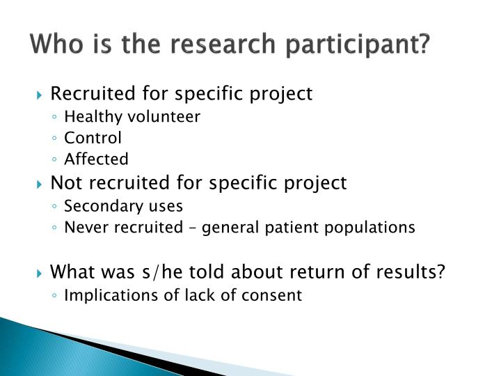 Who is the research participant?