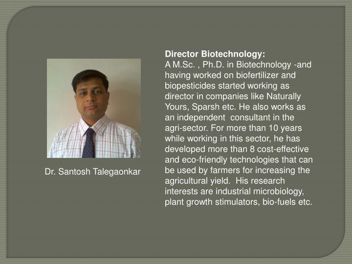 Director Biotechnology: