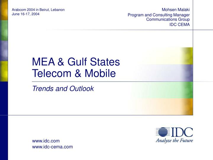 Mohsen malaki program and consulting manager communications group idc cema