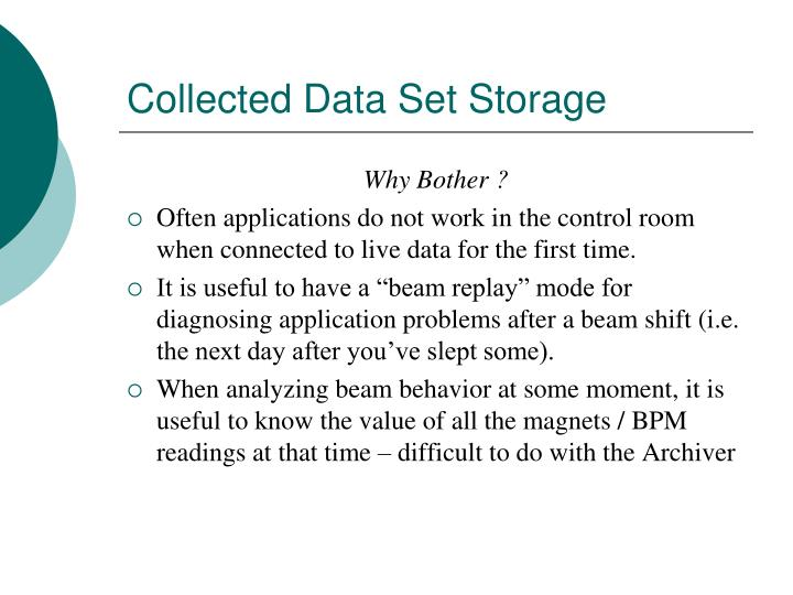 Collected Data Set Storage