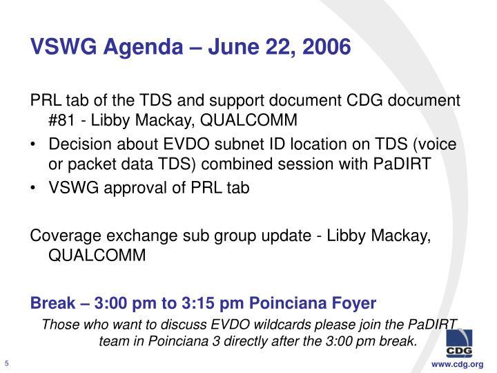 VSWG Agenda – June 22, 2006