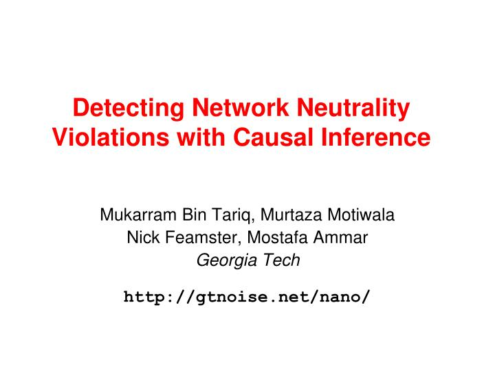 Detecting Network Neutrality Violations with Causal Inference