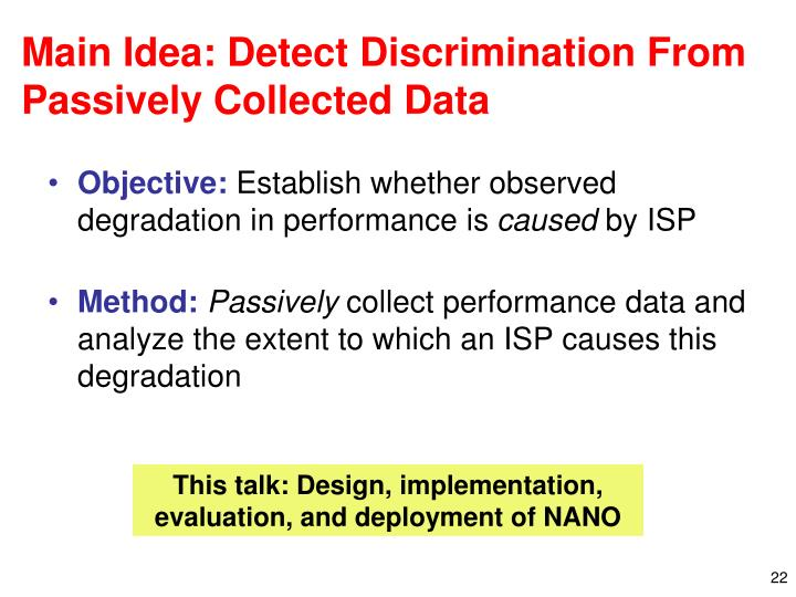 Main Idea: Detect Discrimination From Passively Collected Data