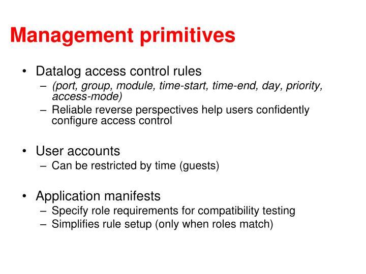 Management primitives
