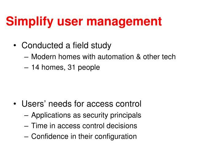 Simplify user management