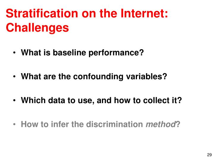 Stratification on the Internet: Challenges