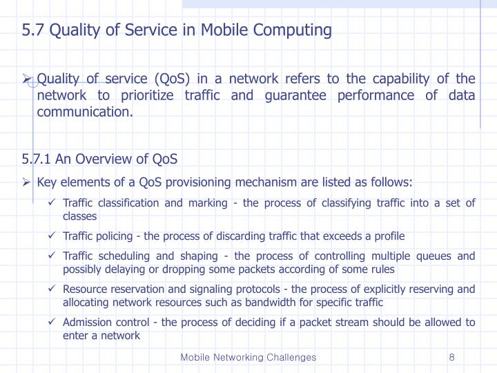 5.7 Quality of Service in Mobile Computing