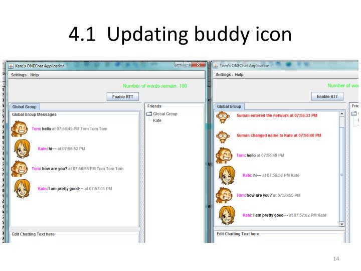4.1  Updating buddy icon