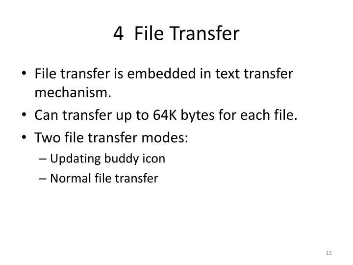 4  File Transfer