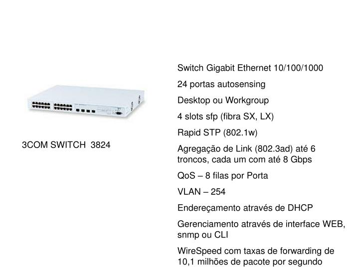 Switch Gigabit Ethernet 10/100/1000