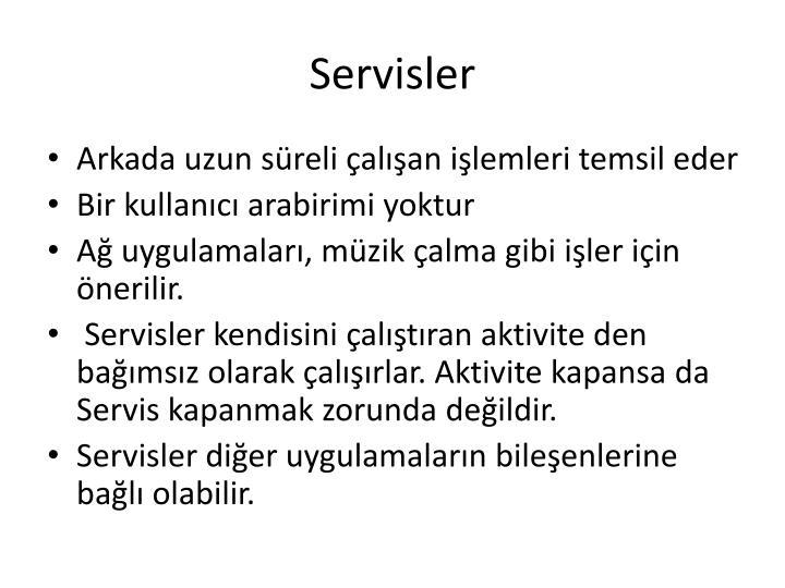 Servisler